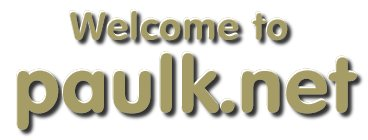 Welcome to paulk.net